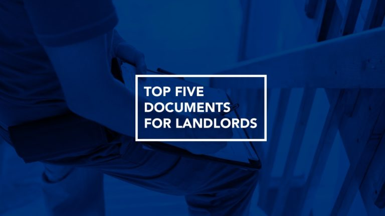 Top five documents for landlords